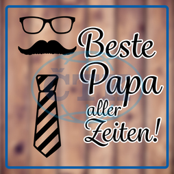 Digital,  Digitally Created,  Computer Graphic,  Plank,  Wood,  Wooden,  Brown,  Word,  Message,  Fathers Day,  German,  Font,  Written,  Beste,  Papa,  Aller,  Zeiten,  Glasses,  Eye,  Icons,  White,  Tie,  Shirt,  Costume